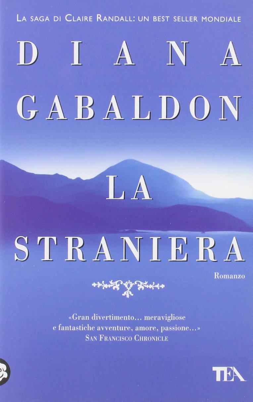 La Straniera Diana Gabaldon