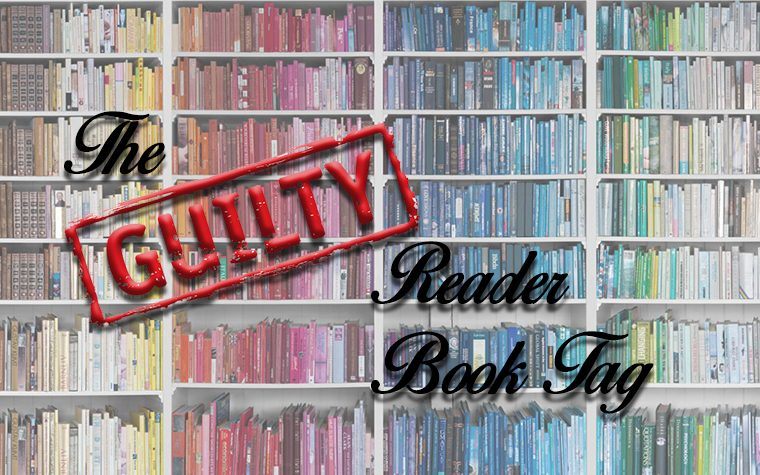The Guilty Reader Book Tag