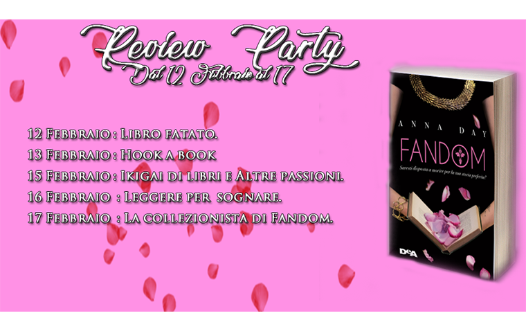 Review Party - Fandom di Anna Day. Vinci una copia del libro! - Calendario