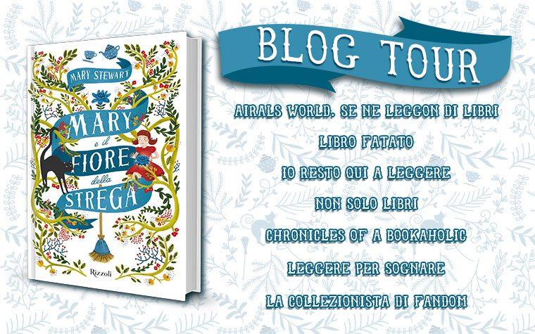 Blog Tour – Mary e il fiore della Strega di Mary Stewart