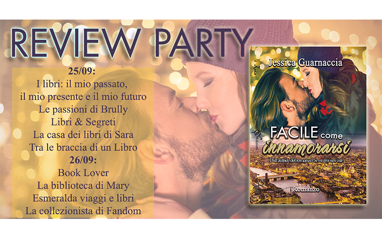 Review Party – Facile come innamorarsi di Jessica Guarnaccia