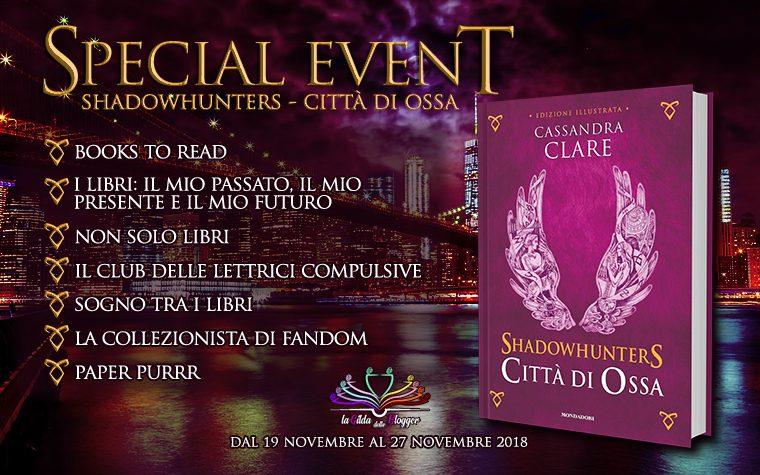 Special Event – Shadowhunters, Città di Ossa di Cassandra Clare