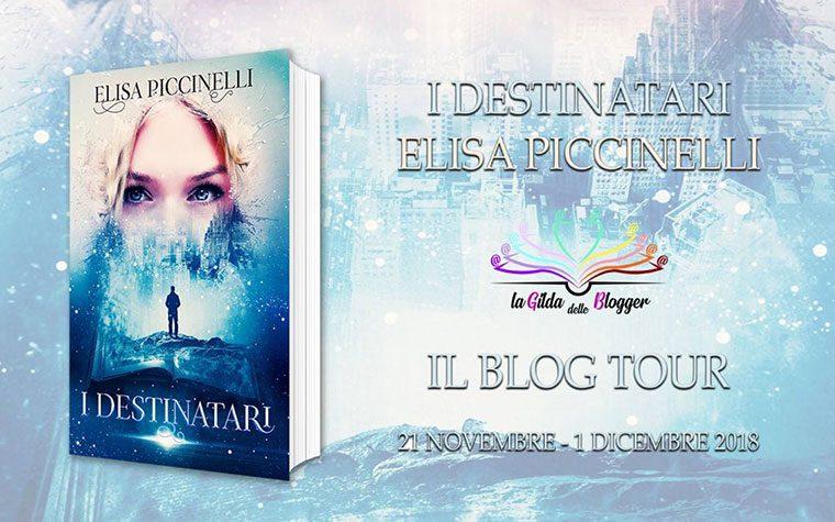 Blog Tour – I Destinatari di Elisa Piccinelli