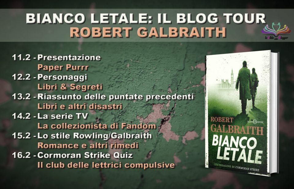 Blog Tour - Bianco Letale di Robert Galbraith; Calendario Evento