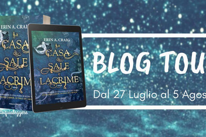 La casa di Sale e Lacrime – Blog Tour