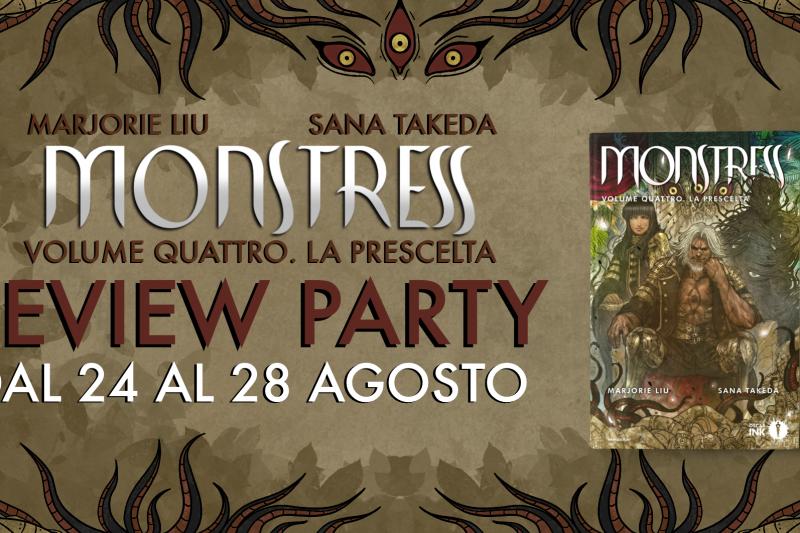Monstress. La Prescelta – Review Party