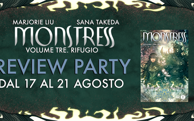 Monstress. Rifugio – Review Party