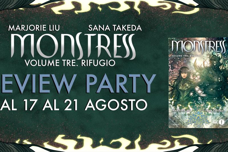 Monstress. Rifugio – Review Party