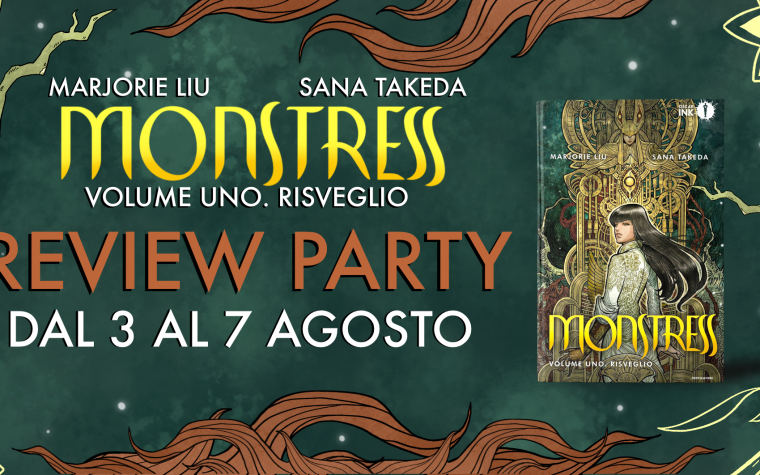 Monstress. Risveglio – Review Party