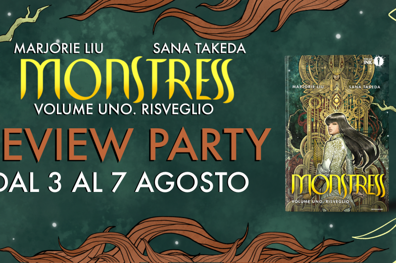 Monstress. Risveglio – Review Party