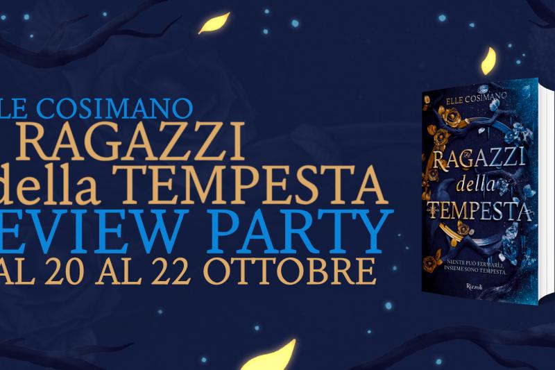 Ragazzi della Tempesta – Review Party