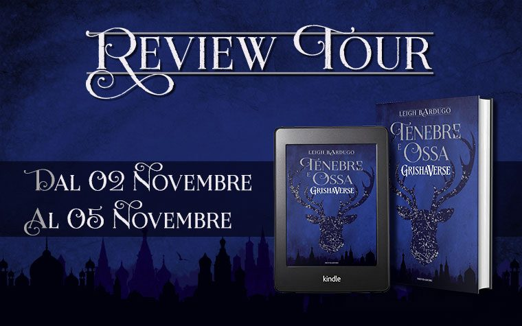 Tenebre e Ossa – Review Party