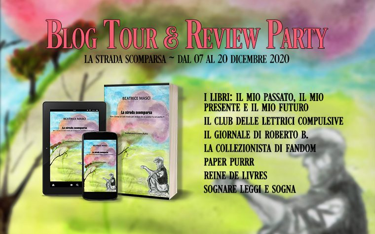 La strada scomparsa – Review Party