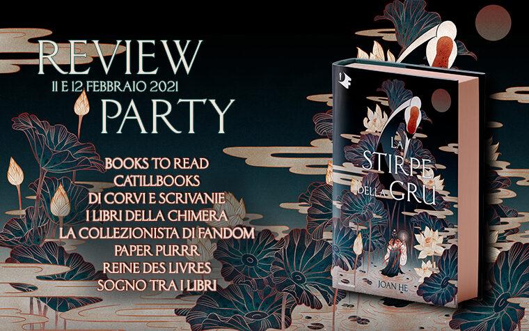 La Stirpe della Gru – Review Party