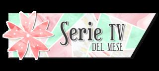 Serie Tv del Mese - Agosto 2021